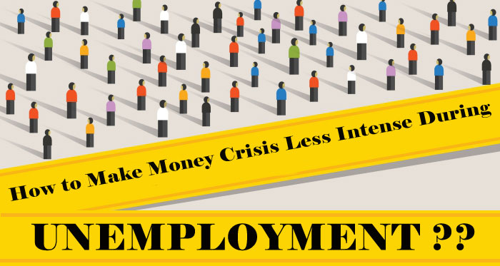 Loans for unemployed - How to Make Money Crisis Less Intense During Unemployment?