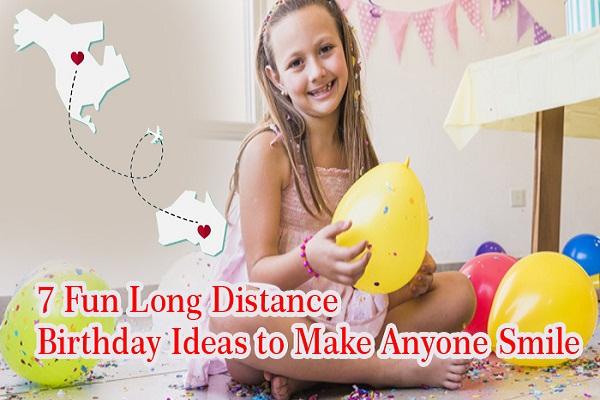 7 Fun Long Distance Birthday Gift Ideas to Make Anyone Smile