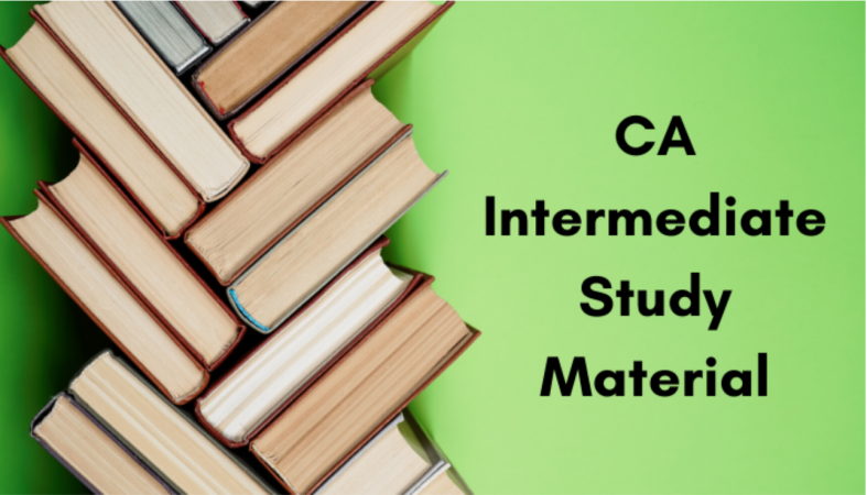 CA Intermediate Study Material - Download Latest and Updated CA Intermediate Study Material